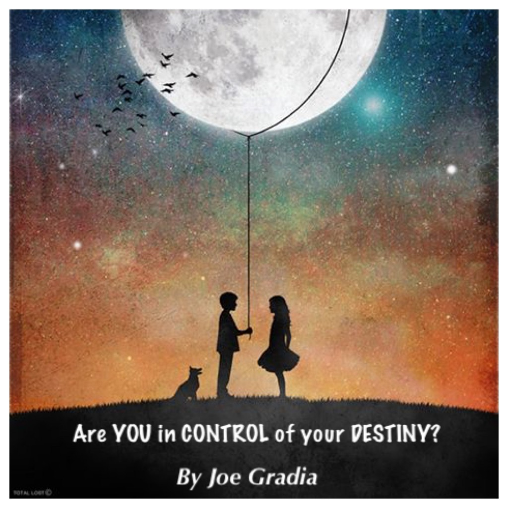 Are you in CONTROL? By Joe Gradia