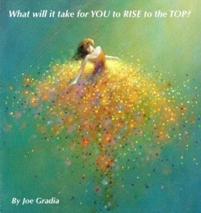 #risetothetop By Joe Gradia