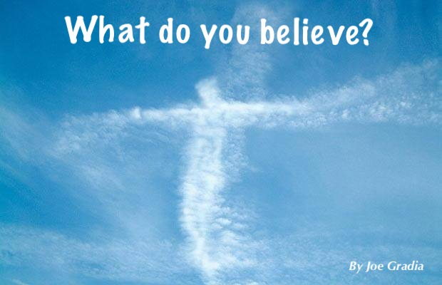#believe By Joe Gradia